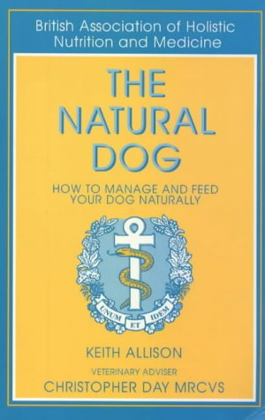 the-natural-dog-how-to-manage-and-feed-your-dog-naturally
