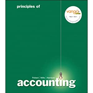VangoNotes for Principles of Accounting, 1/e | [Meg Pollard, Sherry Mills, Walter T. Harrison Jr.]