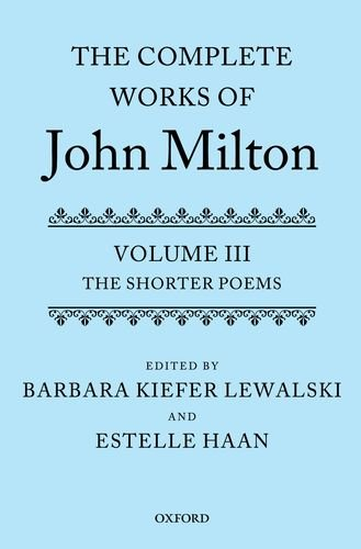 The Complete Works of John Milton: Volume III: The Shorter Poems (Haan Complete compare prices)