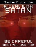 A Deal With Satan
