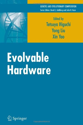 Evolvable Hardware (Genetic And Evolutionary Computation)