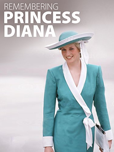 Remembering Diana Princess of Wales