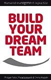 Philippe Fallas Build Your Dream Team