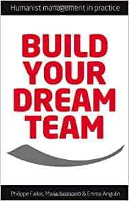 Build Your Dream Team: Mr Philippe Fallas, Ms Marie Nothomb, Ms Emma
