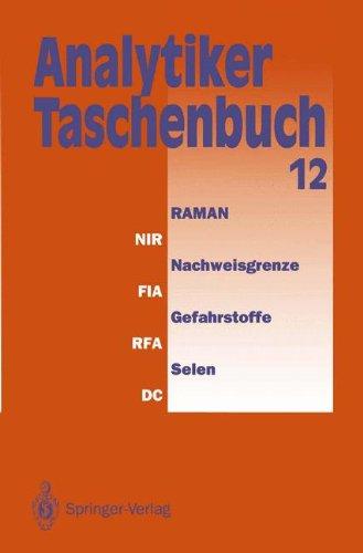 Analytiker-Taschenbuch  [Günzler, Helmut - Bordsorf, Rolf - Danzer, Klaus - Fresenius, Wilhelm - Huber, Walter - Lüderwald, Ingo - Tölg, Günter - Wisser, Hermann] (Tapa Blanda)