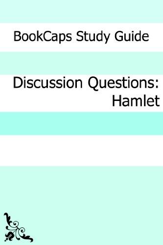 BookCaps - Discussion Questions: Hamlet