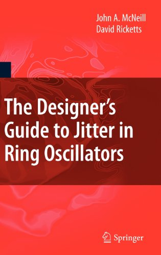 The Designer'S Guide To Jitter In Ring Oscillators (The Designer'S Guide Book Series)
