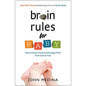 Brain Rules for Baby Audiobook