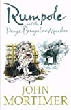 Rumpole and the Penge Bungalow Murders John Mortimer