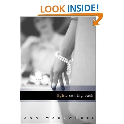 Light, Coming Back: A Novel
