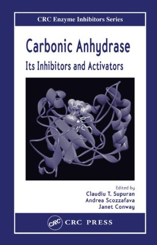 Carbonic Anhydrase: Its Inhibitors and Activators (Taylor & Francis Medicinal Chemistry Series)