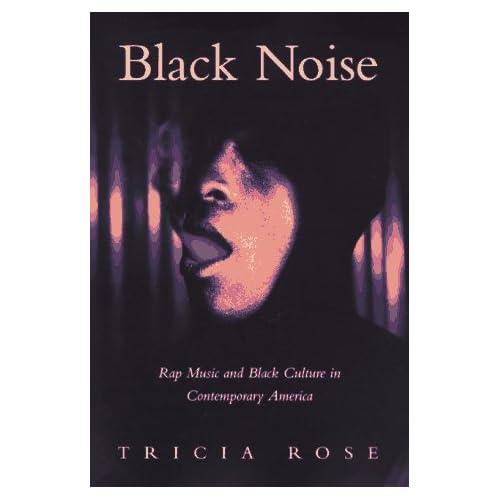: Rap Music and Black Culture in Contemporary America (Music Culture
