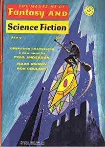The Magazine of Fantasy and Science Fiction, May 1969 (Volume 36, No. 5) by Poul Anderson, Suzette Haden Elgin, Ron Goulart and M. John Harrison