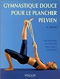 echange, troc H. (Heike) Höfler - Gymnastique douce pour le plancher pelvien