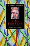 The Cambridge Companion to E. M. Forster (Cambridge Companions to Literature)