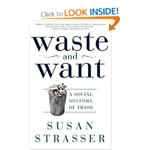 Waste and Want: A Social History of Trash by