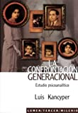 img - for La Confrontacion Generacional (Spanish Edition) book / textbook / text book