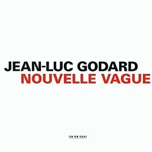 Jean-luc Godard Nouvelle Vague Film Score Soundtrack by ECM New Series