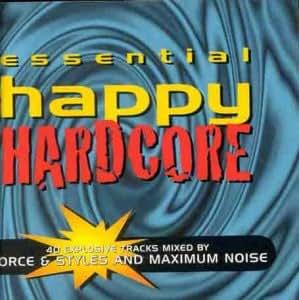 Essential Happy Hardcore