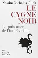 Le Cygne noir : Suivi de force et fragilité
