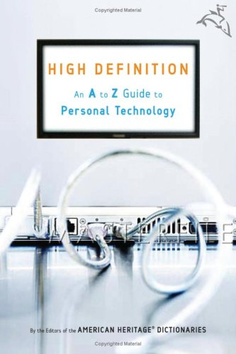 Image for High Definition: An A to Z Guide to Personal Technology