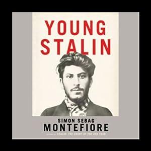 Young Stalin - Simon Sebag Montefiore