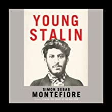 Young Stalin (       UNABRIDGED) by Simon Sebag Montefiore Narrated by James Adams
