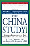 The China Study: The Most Comprehensive Study1st (first) edition Text Only