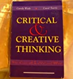 Critical & Creative Thinking: The Case of Love and War (0065017536) by Wade, Carole