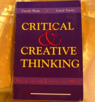 Critical & Creative Thinking: The Case of Love and War