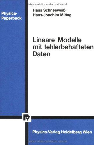 Lineare Modelle mit fehlerbehafteten Daten (Physica-Lehrbuch) (German Edition)