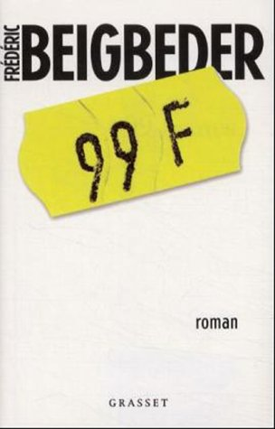 99 Francs (French Edition)