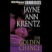 The Golden Chance | [Jayne Ann Krentz]