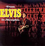 Elvis Presley From Elvis In Memphis