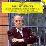 Debussy: Images; Prélude à l'après-midi d'un Faune; Printemps