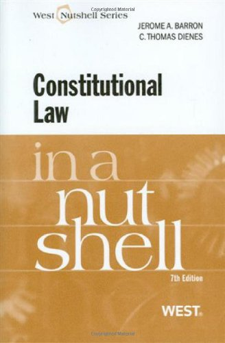 Constitutional Law in a Nutshell, 7th (In a Nutshell (West Publishing))