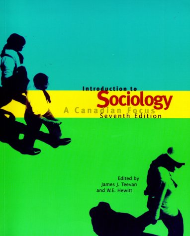Introduction to Sociology: A Canadian Focus