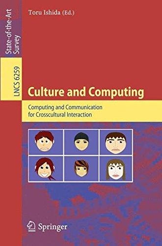 Culture and Computing: Computing and Communication for Crosscultural Interaction (Lecture Notes in Computer Science)
