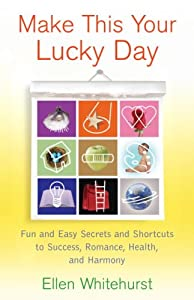 "Cover of ""Make This Your Lucky Day: Fun a..."