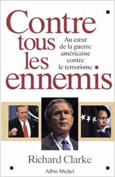 Contre Tous Les Ennemis (Documents Societe) (French Edition): Richard