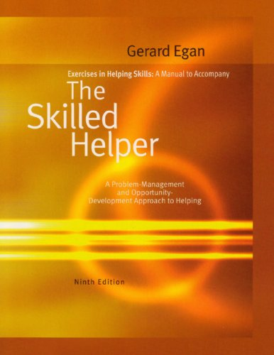 Exercises in Helping Skills for Egan's The Skilled...