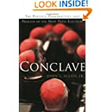 Conclave: The Politics, Personalities and Process of the Next Papal Election