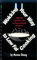Wokking Your Way to Low Fat Cooking
