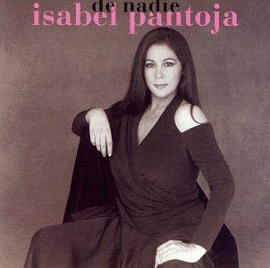 Isabel Pantoja - De Nadie - Zortam Music