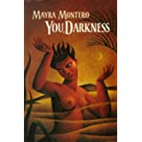 "You, Darknessvon ""Mayra Montero"""