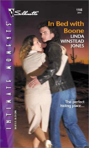 In Bed With Boone (Silhouette Intimate Moments), Linda Winstead Jones