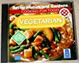 Better Homes and Gardens Cooking for Today: Vegetarian