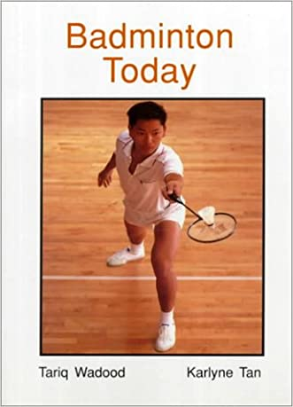 Badminton Today (West's physical activities series) written by Tariq Wadood