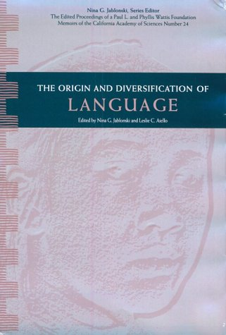 the-origin-and-diversification-of-language-wattis-symposium-series-in-anthropology