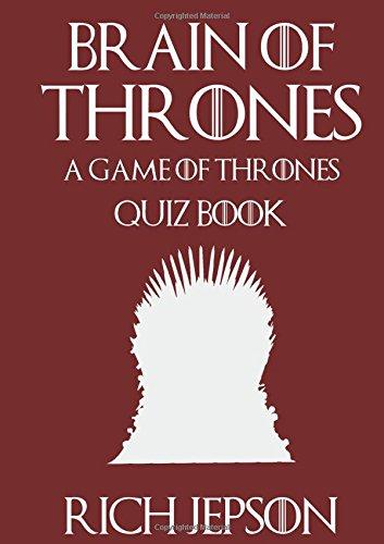 brain-of-thrones-a-game-of-thrones-quiz-book